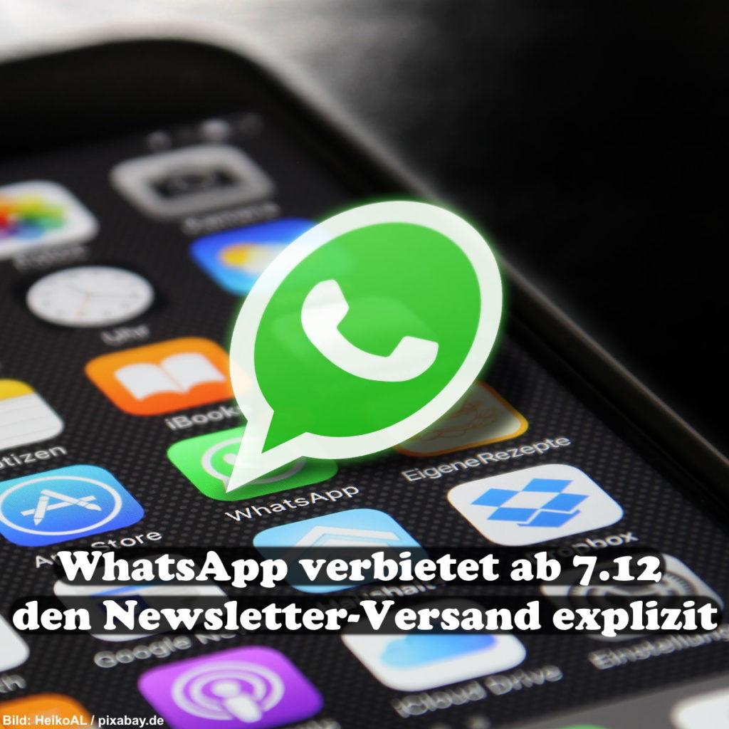 WhatsApp verbietet ab 7.12 den Newsletter-Versand explizit