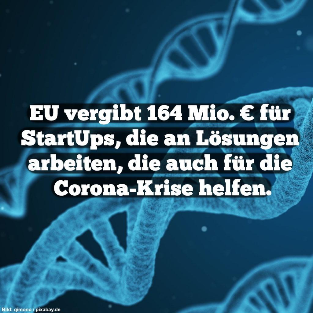 EU vergibt 164 Mio. € für StartUps, die an Lösungen arbeiten, die auch für die Corona-Krise helfen.