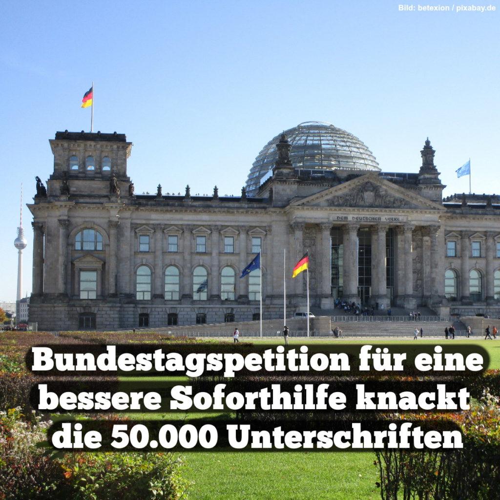 Meme: Bundestagspetition für eine bessere Soforthilfe knackt die 50.000 Unterschriften.