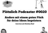 Plötzlich-Podcaster Episodengrafik 20 - Pitchen